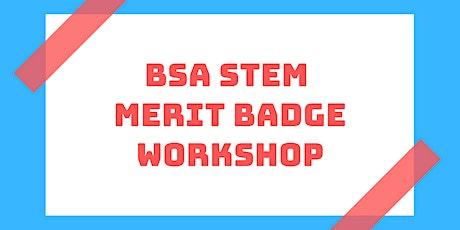 STEM Merit Badge Workshop: August 28th tickets