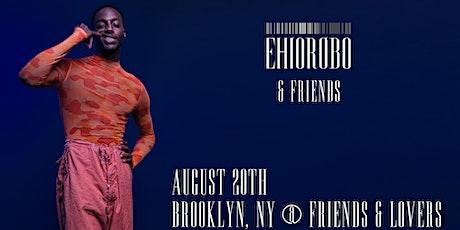 Ehiorobo & Friends tickets