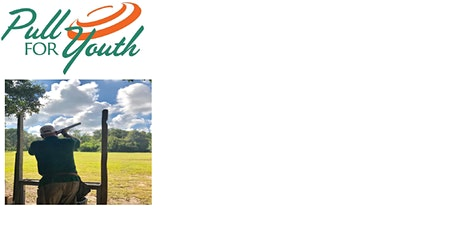 Pull For Youth - Annual Sporting Clays Event tickets