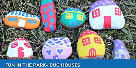 Fun in the Park: Bug Houses tickets