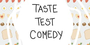 Taste Test Comedy