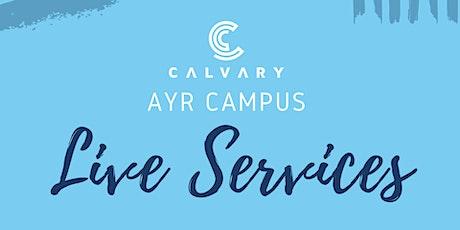 Ayr Campus LIVE Service -AUG 1(10AM) tickets