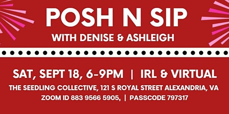 Posh N Sip - With Denise & Ashleigh tickets