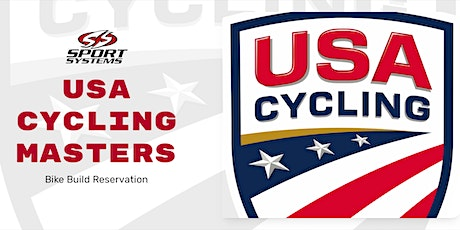 USAC Masters Bike Build Pickup Reservation for SATURDAY, 07/31/2021 tickets