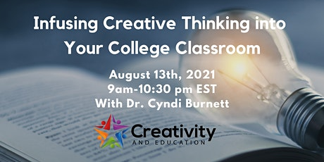 Infusing Creative Thinking into Your College Classroom tickets