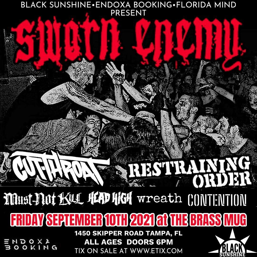 Sworn Enemy, Cutthroat, Restraining Order, Must Not Kill, Head High, Wreath, and Contention