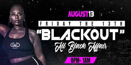 """Friday the 13th """"Blackout Party"""" tickets"""