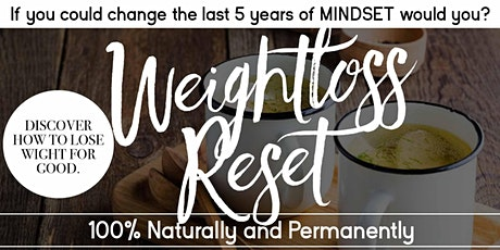 Mindset For Weight Loss - 10 Ways to Reset The Past 5 Years - Mobile tickets
