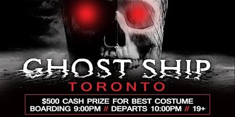 GHOST SHIP TORONTO tickets