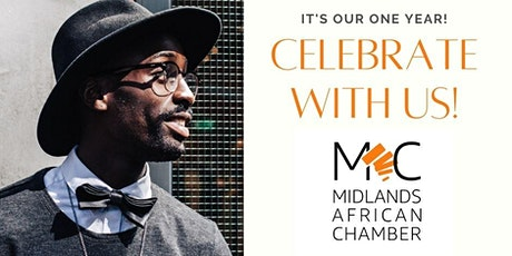 Midlands African Chamber Celebrates its One Year Anniversary tickets
