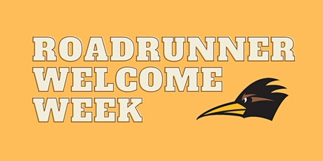 Roadrunner Welcome Week:  In-Person Experience tickets