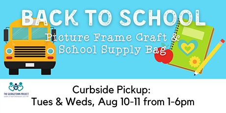 Kids' Craft: Picture Frame & School Supplies -- Curbside Supply Bag Pickup tickets