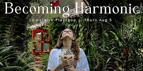 Becoming Harmonic - Playshop tickets