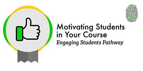 Motivating Students in Your Course  (Webinar) tickets