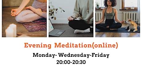 Evening Meditation tickets