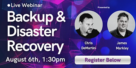 Backup and Disaster Recovery Webinar tickets