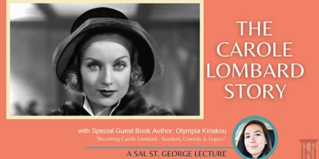 The Carole Lombard Story with Special Guest Author: Olympia Kiriakou tickets