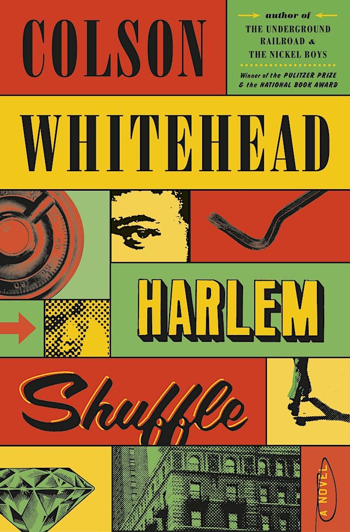 B&N Virtually Presents: Colson Whitehead to discuss HARLEM SHUFFLE image