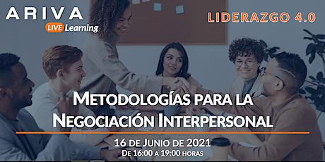 Metodologías para la Negociación Interpersonal (Liderazgo 4.0) entradas