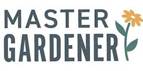 Master Gardener  - Putting Your Garden to Bed tickets