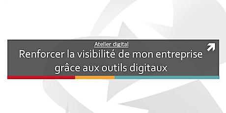 Atelier digital: Renforcer sa visibilité grâce aux outils digitaux billets