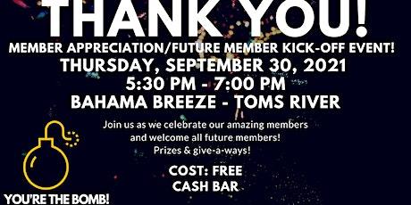 Member Appreciation & Future Member Kick-off Event tickets