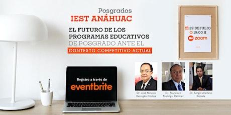 El futuro de los programas educativos de posgrado. boletos