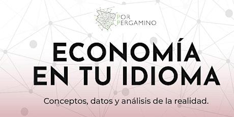 """Economía en tu idioma """"Conceptos, datos y análisis de la realidad"""" entradas"""
