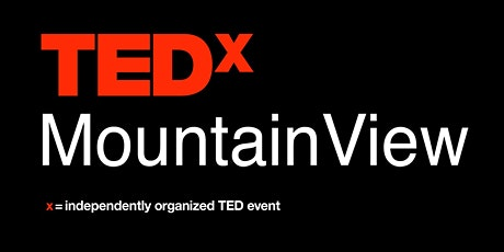 TEDxMountainView - The Heart of Technology tickets
