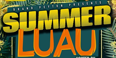 SUMMER LUAU Hosted by AO tickets