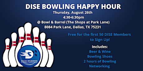 DISE Member Only Happy Hour - Bowl & Barrel tickets