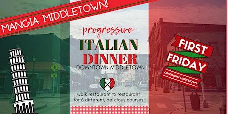 Mangia Middletown! 6 Course Progressive Italian Dinner tickets