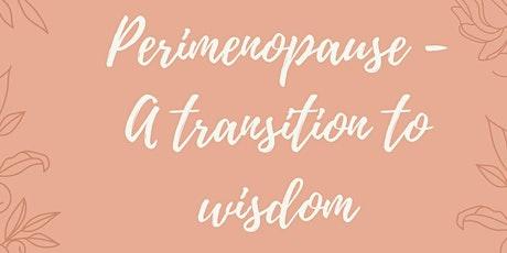 3 Secrets to a Healthy Peri-menopause through Nutrition tickets