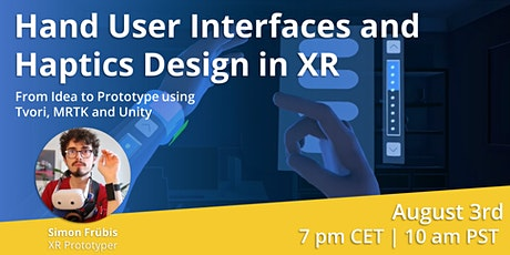 Hand User Interfaces and Haptics Design in XR tickets