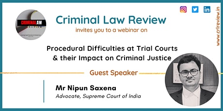 Procedural Difficulties at Trial Courts & their Impact on Criminal Justice billets