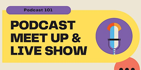 Podcast 101 tickets