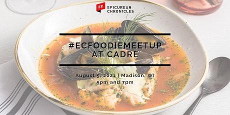 #ECFoodieMeetup at Cadre | Madison, WI tickets