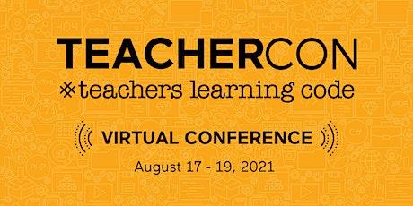 Live Online: Teachers Learning Code: TEACHERCON 2021 (EN) - HQ tickets