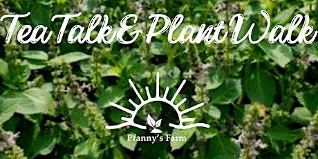 Tea Talk & Plant Walk tickets