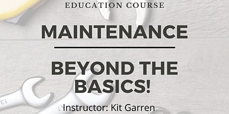 NARPM Education Course :  Maintenance - Beyond The Basics with  Kit Garren tickets