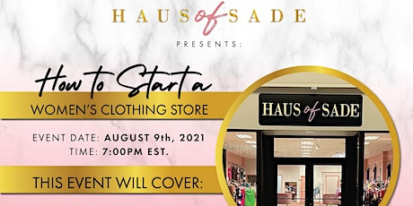 Haus Of Sade Presents: How to start a women's clothing store tickets