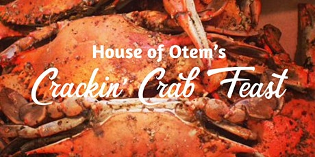 House of Otem's Crackin' Crab Feast tickets