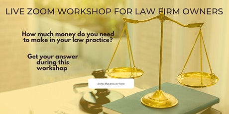 Workshop: How much do you really need to make in your law practice? tickets