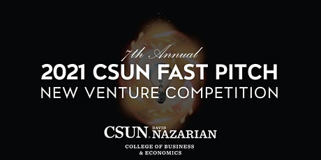 2021 CSUN Fast Pitch New Venture Competition tickets