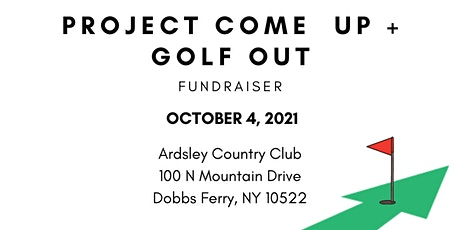 Project Come Up + Golf Out tickets