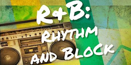 R&B: Rhythm and Block Party tickets