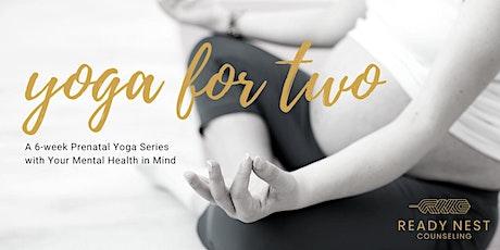 Yoga for Two: 6-Week Live Virtual Prenatal Yoga Series 8/21-9/25 tickets