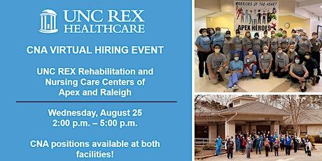 CNA Virtual Hiring Event   UNC Rex Rehabilitation & Skilled Nursing Care tickets