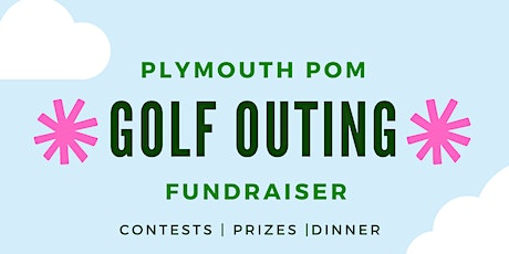 Plymouth Pompon Golf Outing tickets
