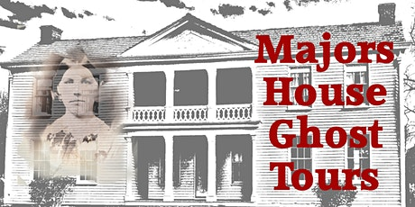 Majors House Ghost Tours tickets